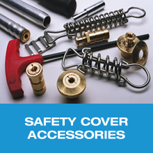 safety cover accesories